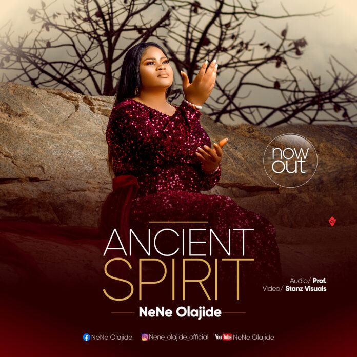 Nene Olajide has unleashed yet another powerful sound, 'ANCIENT SPIRIT' and this the cover art