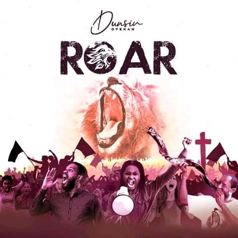 """Dunsin Oyekan releases a powerful new single accompanied by an amazing live visual titled """"ROAR,"""""""